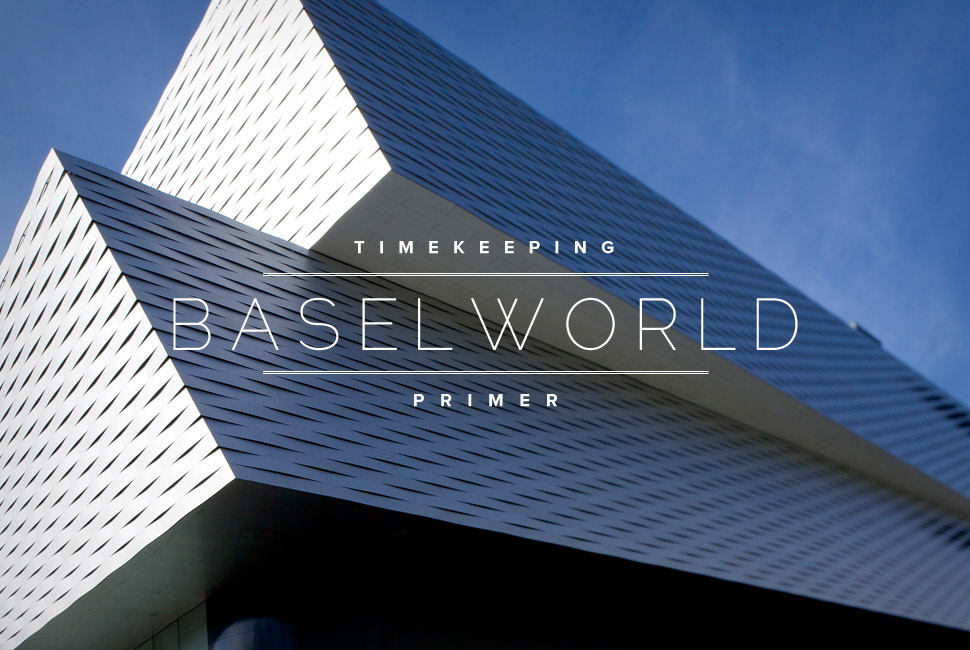 Baselworld 2014 Press Report - Day One Baselworld 2014 Press Report - Day One Baselworld 2014 Press Report – Day One Baselworld 2014 Press Report Day One