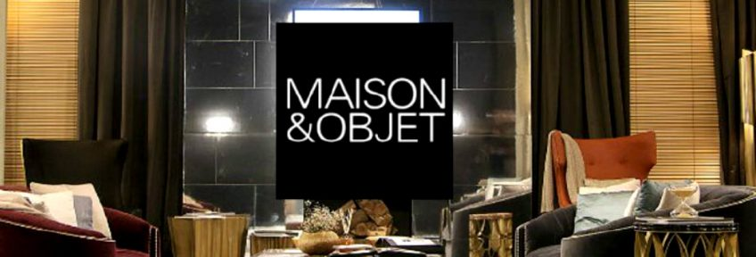The Top Exhibitors Of Maison et Objet 2019 maison et objet 2019 The Top Exhibitors Of Maison et Objet 2019 The Top Exhibitors of Maison et Objet 2019 capa 848x288